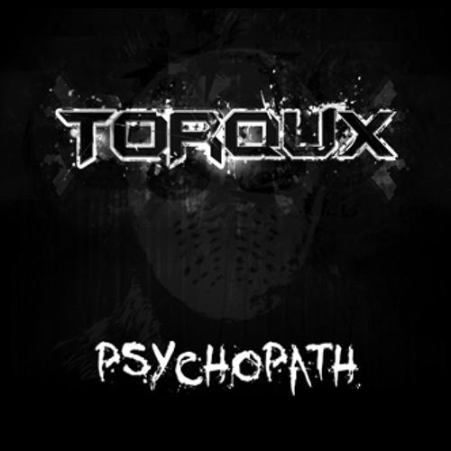Torqux - Psychopath ( Lethalness Remix )