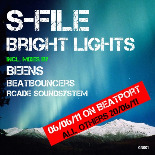S-File - Bright Lights (BEENS Remix)