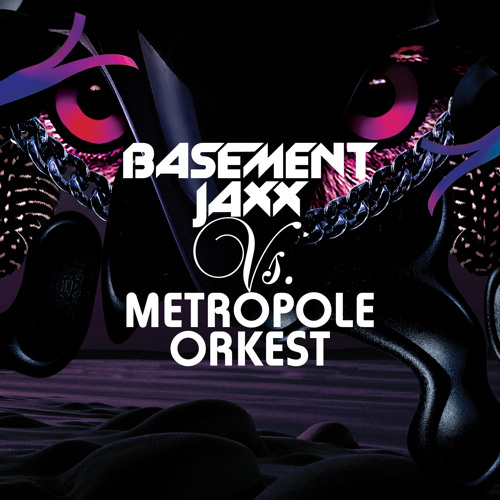 Basement Jaxx Vs Metropole Orkest - Red Alert