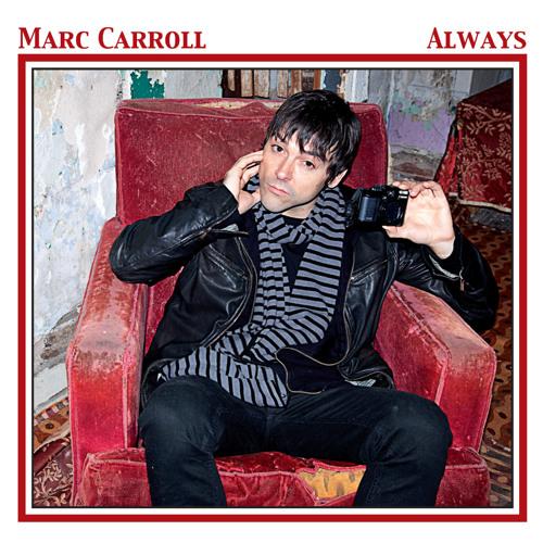 Marc Carroll - Always