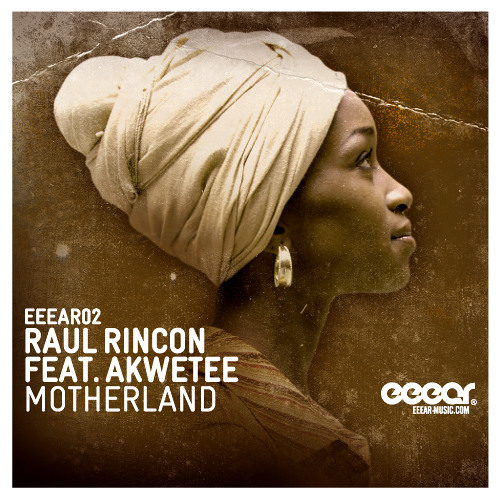 Raul Rincon feat. Akwetee - Motherland (Lord Of The Jungle Edit)