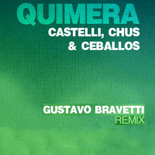 Quimera (Gustavo Bravetti rmx)