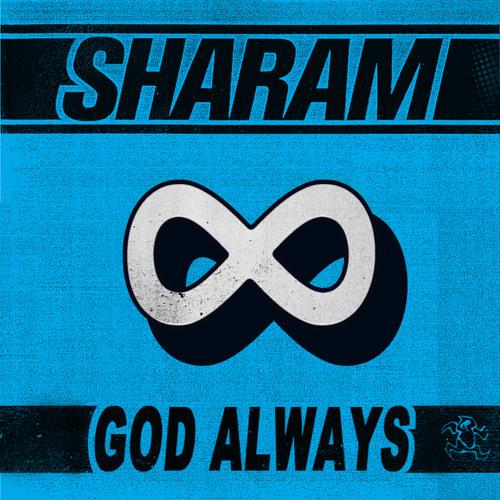 Sharam - God Always (Take It) [Promo Edit]