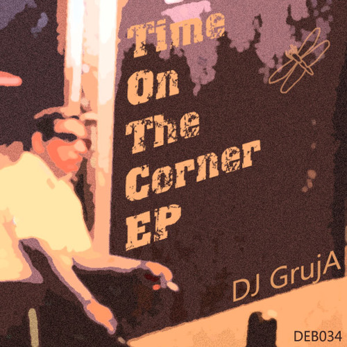 DJ GrujA - Taking The Time PREVIEW.mp3
