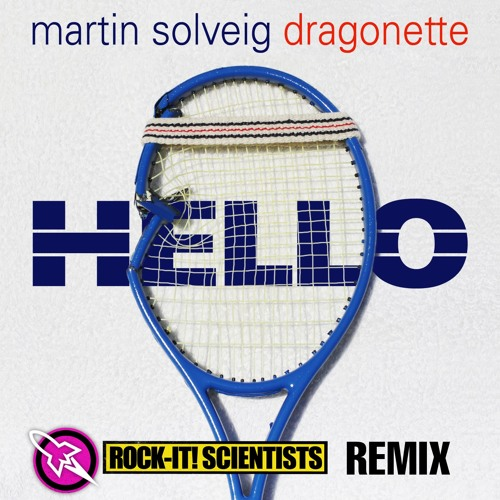 Hello Remix ft. Donnis (Produced by the ROCK-IT! SCIENTISTS) DIRTY