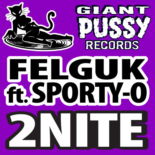 Felguk feat. Sporty-O - 2nite