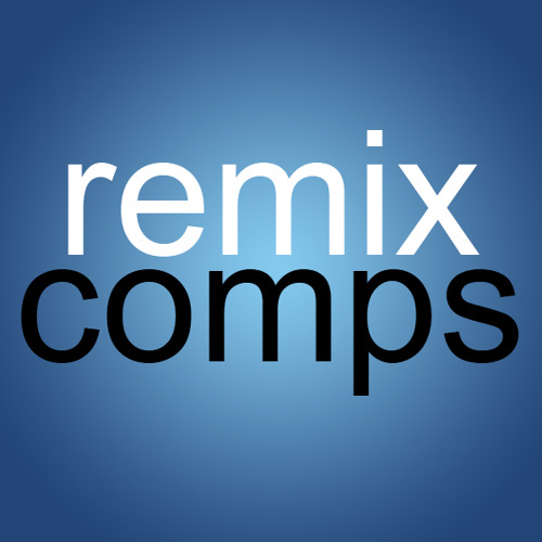 Remix Comps Remix Contest Remixes