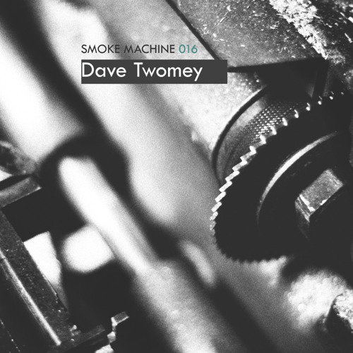 Smoke Machine Podcast 016 Dave Twomey