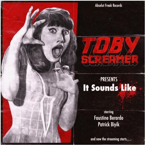 AF23 ToBy Screamer - It Sounds Like (Saint Pauli Remix)