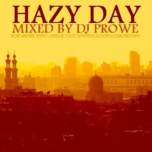 Dj Prowe - Haze Day