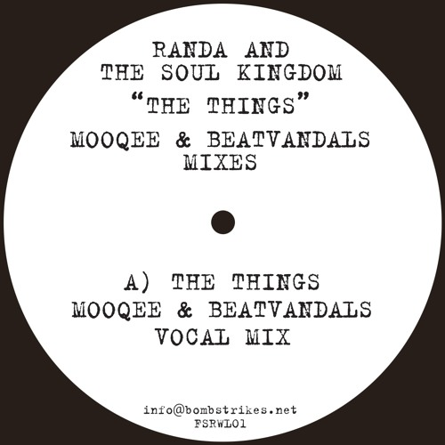 The Things (Mooqee & Beatvandals Remix) - Randa & Soul Kingdom (Preview Clip)