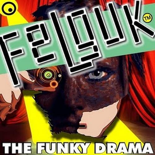 Felguk - Funky Drama