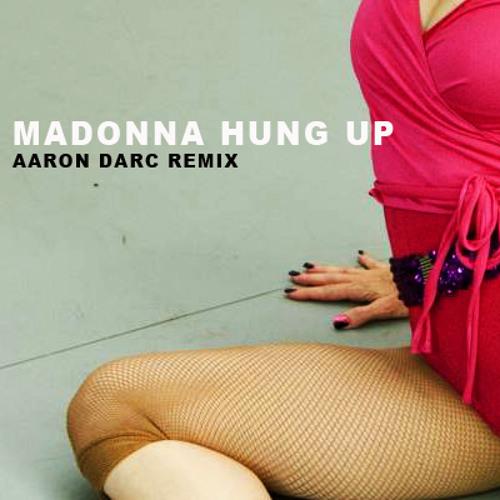 MADONNA / HUNG UP (AARON DARC REMIX)