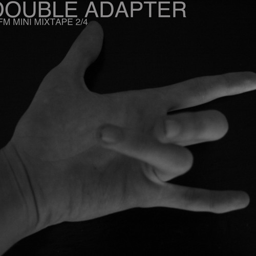 Double Adapter MFM Mini Mixtape 2 of 4