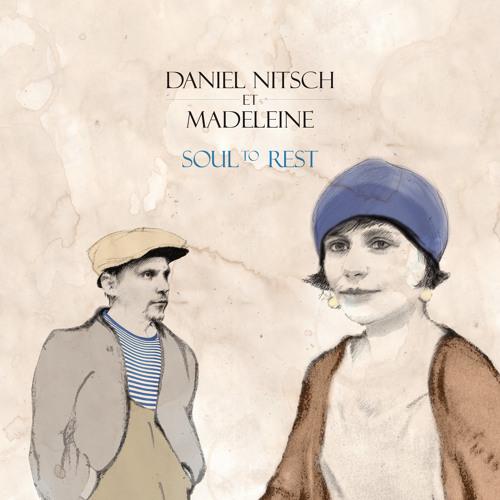 A2 Daniel Nitsch et Madeleine - Soul to Rest (Kombinat100 feat. Ginger - Remix)