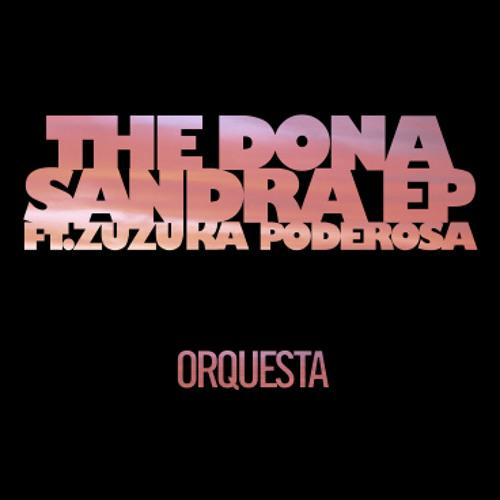 Orquesta ft Zuzuka Poderosa (sonora remix)