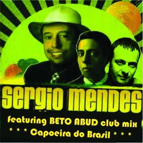 Capoeira do Brasil (Sergio Mendes) - Beto Abud remix club edited