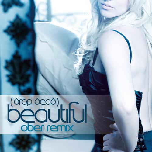 (Drop Dead) Beautiful (Ober Remix)