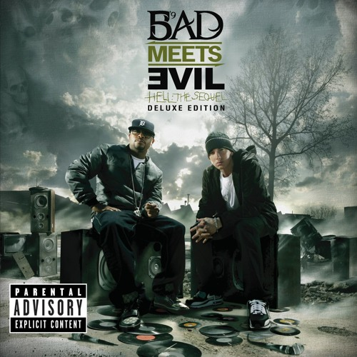 Bad Meets Evil - Above The Law