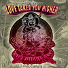 Katapulko series: LOVE TAKES YOU HIGHER (mixed by MeLo-X) Vol 1.