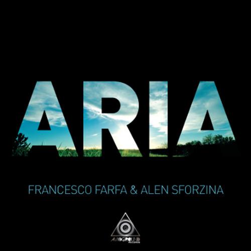 Francesco Farfa & Alen Sforzina - Aria - Global mix by - Florian gasperini & Jose Maria Ramon