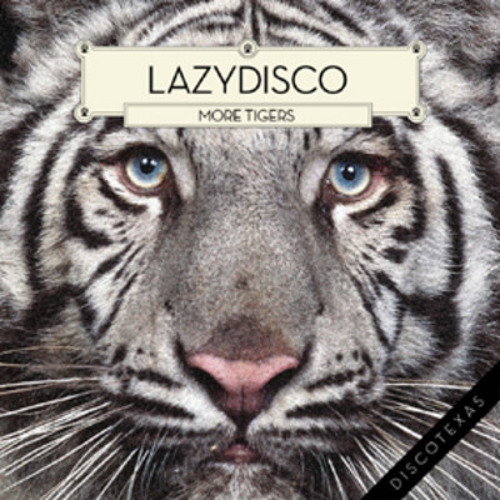 Lazydisco - More Tigers (Coupons Remix) FREE DOWNLOAD