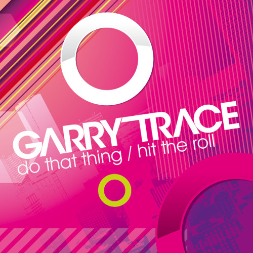Garry Trace - Hit the roll