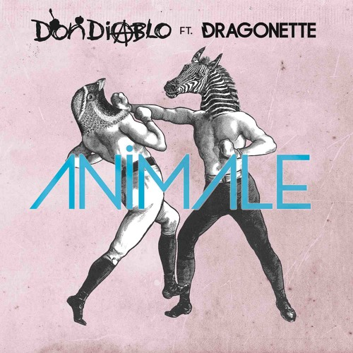 Don Diablo ft. Dragonette - Animale (Radio Edit)