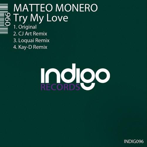 Matteo Monero Try my love (Originalmix)preview