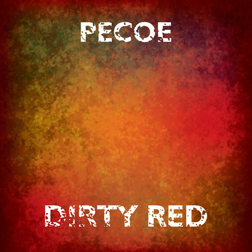 Pecoe - Dirty Red