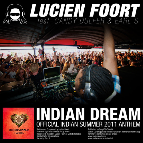Lucien Foort ft Candy Dulfer & Earl S - Indian Dream (Melodic Radio Edit)