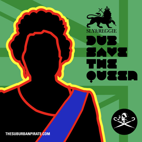 Dub Save The Queen
