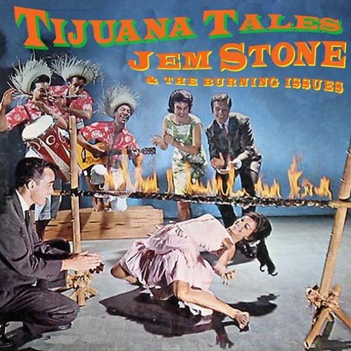 Jem Stone - Tijuana Tales