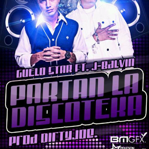 Partan La Discoteca - J Balvin Ft Guelo Star