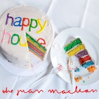 The Juan Maclean Happy House Artwork