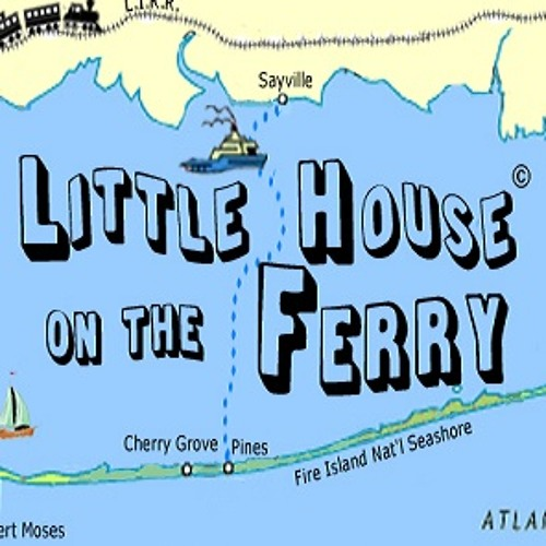 """We're on Fire Island REMIX  """"Little House on the Ferry""""  Theme Song"""