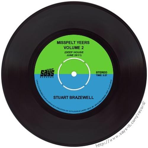 Stuart Brazewell - Misspelt Yeers Vol.2  (Deep House, June 2011)