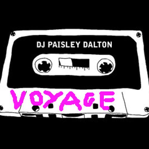 """DJ Paisley Dalton """"VOYAGE"""" mixtape"""