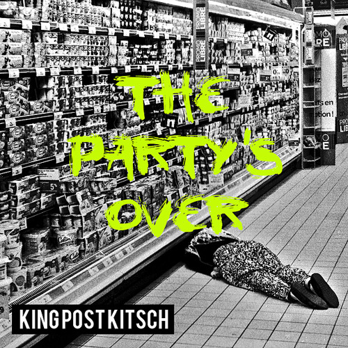 02.King Post Kitsch - Don't You Touch My Fucking Honeytone
