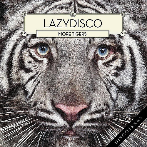 Lazydisco - More Tigers (Mirror People Remix)