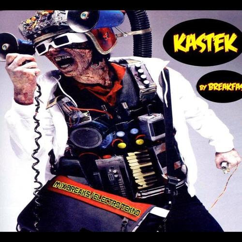 BreakFast 04 - KasteK - Mix BreakBeat Electro Tekno 2009 remix