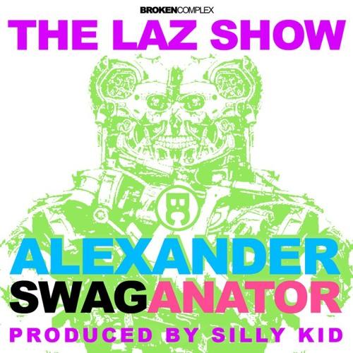 Alexander Swagenator - Produced by DJ SillyKid
