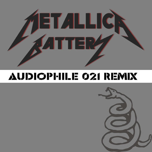 Metallica - Battery (Audiophile 021 Dubstep Remix) MASTER