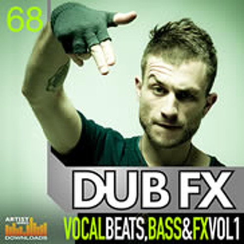 Dub FX Vocal Beats, Bass & FX Vol.1