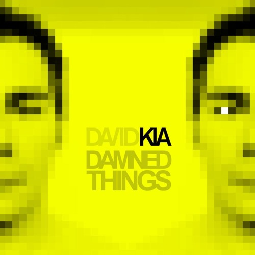 David Kia - Damned Things