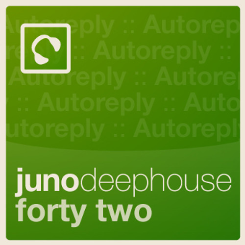 Juno Deep House Podcast: Episode 42 - mixed by Autoreply Music