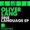 Oliver Lang - Sine Language (Original Mix)