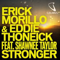 "Erick Morillo & Eddie Thoneick ""Stronger"" -"