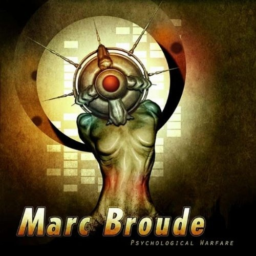 Marc Broude - Psychological Warfare (DIGITAL RE-RELEASE, 2011)
