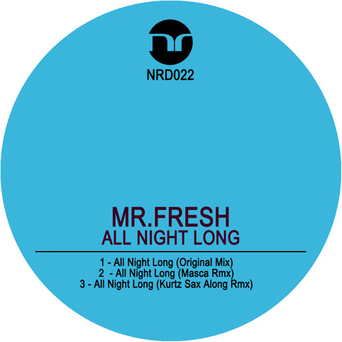 Mr.Fresh - All Night Long (Kurtz Sax Along Rmx)